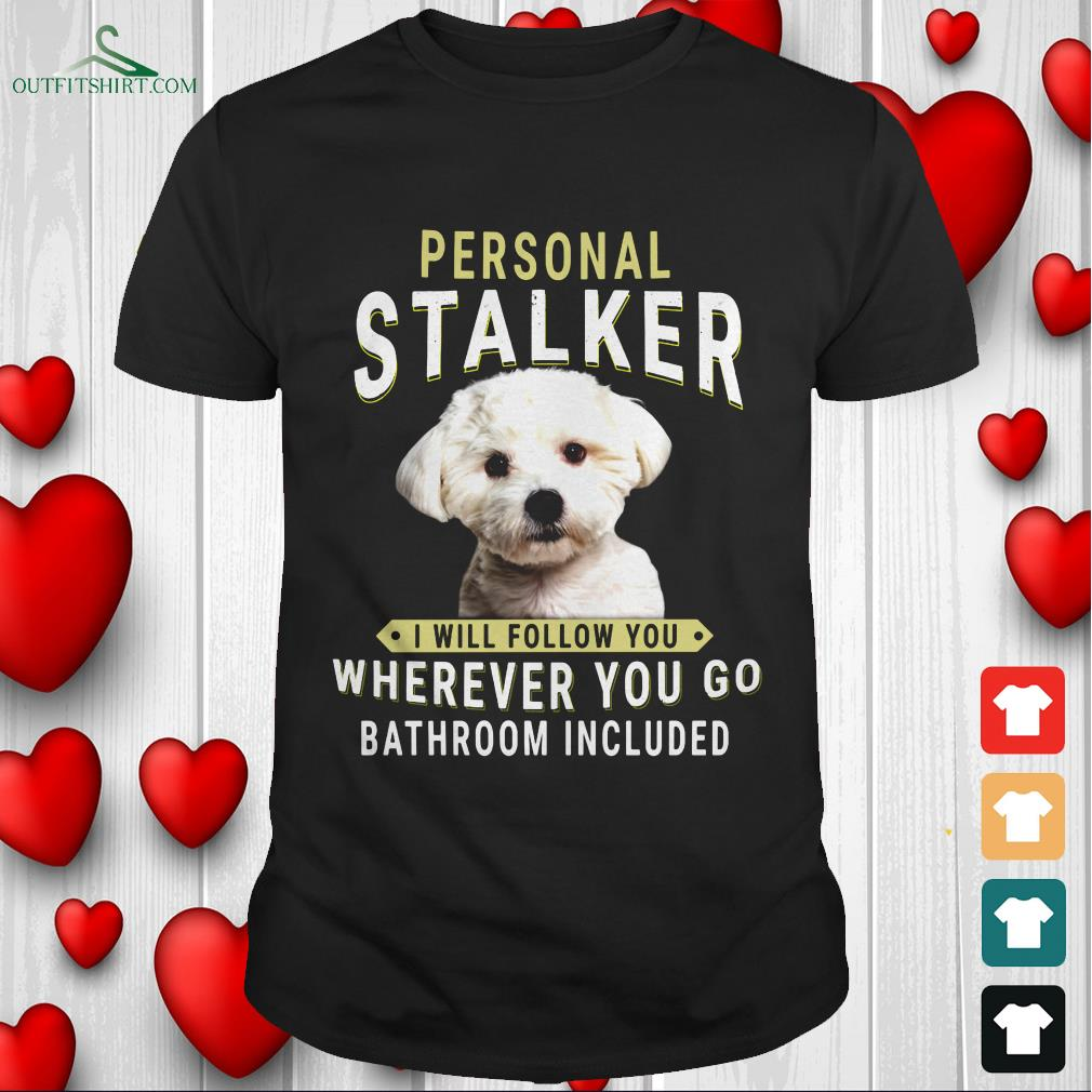 dachshund personal talker i will follow you wherever you go bathroom included t shirt