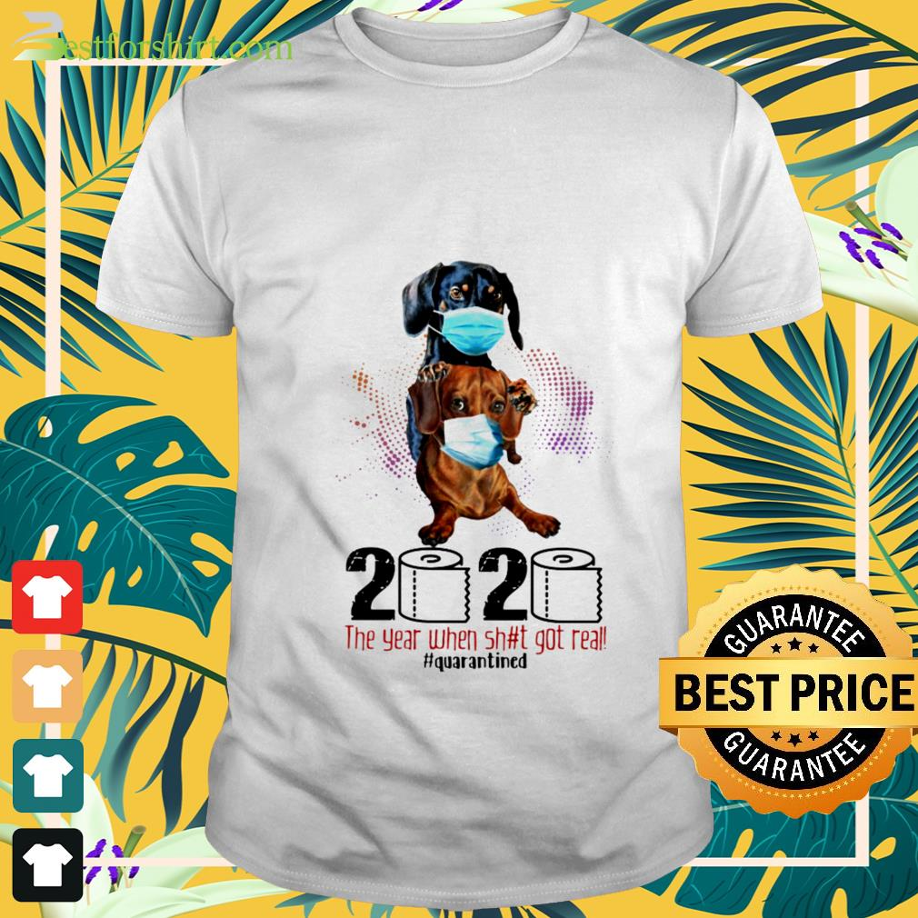 Dachshund dog face mask 2020 toilet paper the year when Shirt