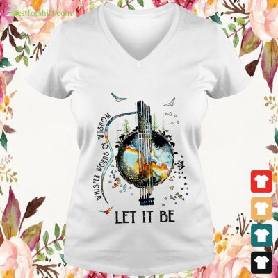 Guitar The Beatles Let Be It and Whisper words of wisdom v neck t shirt