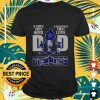 A sons first hero a daughters first love dad Cowboys Shirt