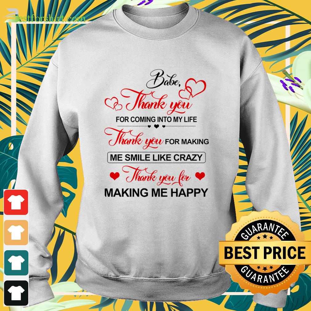 Babe Thank you for coming into my life shirt Babe Thank ...