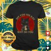 Cat Eff you see kay why oh you Shirt