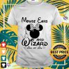 Mouse Ears and Wizard kind of girl Shirt