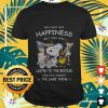 You cant buy happiness but you can listen to The Beatles and its almost Shirt