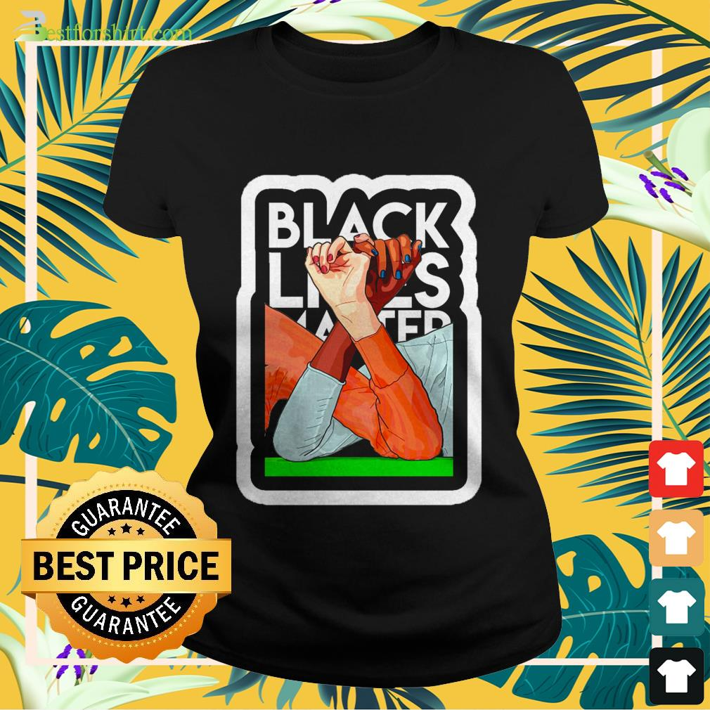 Strong Hand Black Lives Matter 2020 Ladies-tee