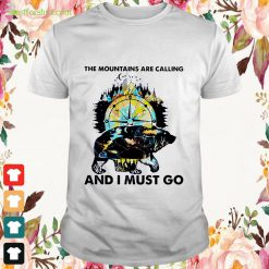 Bear compass the Mountains are calling and I must go Shirt