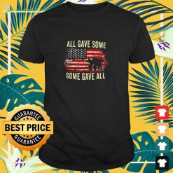All Gave Some Some Gave All Memorial S Day Vertical t-shirt