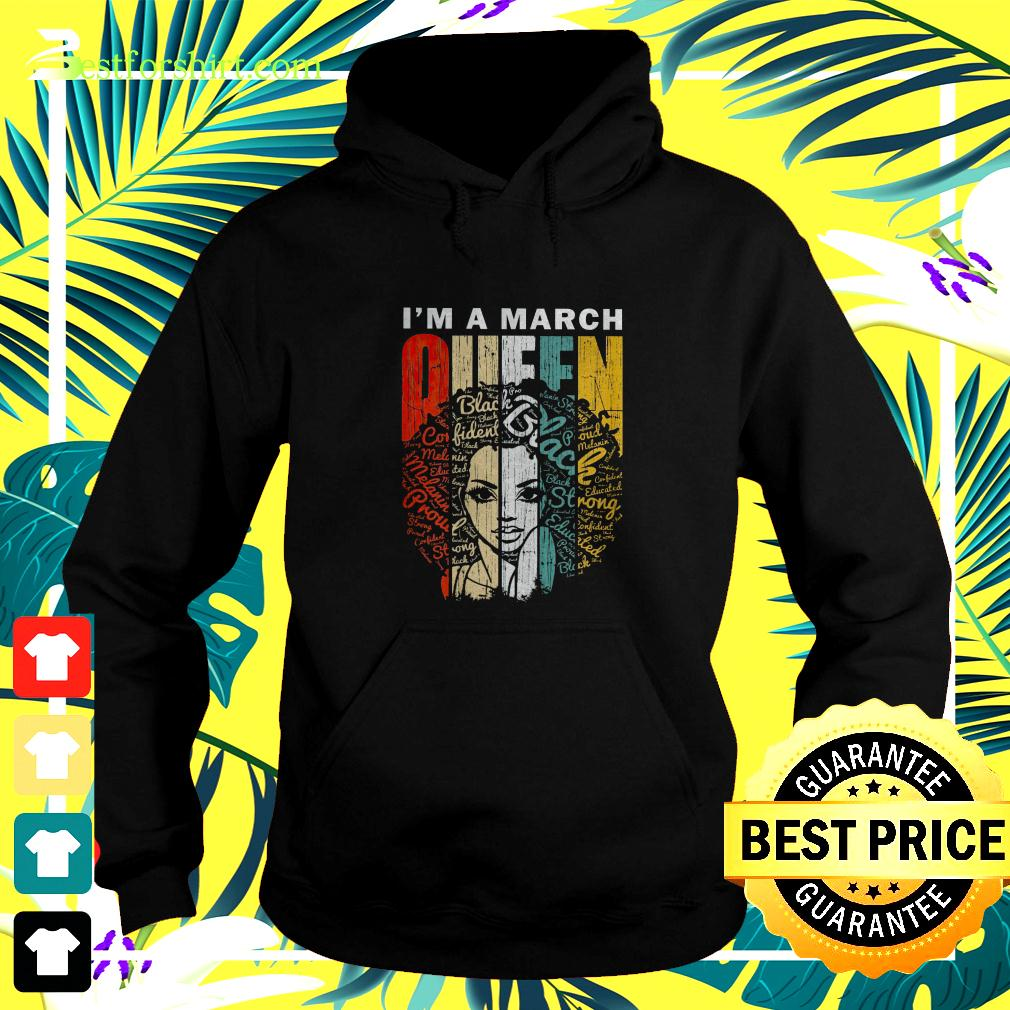 I'm a March Queen Black hoodie