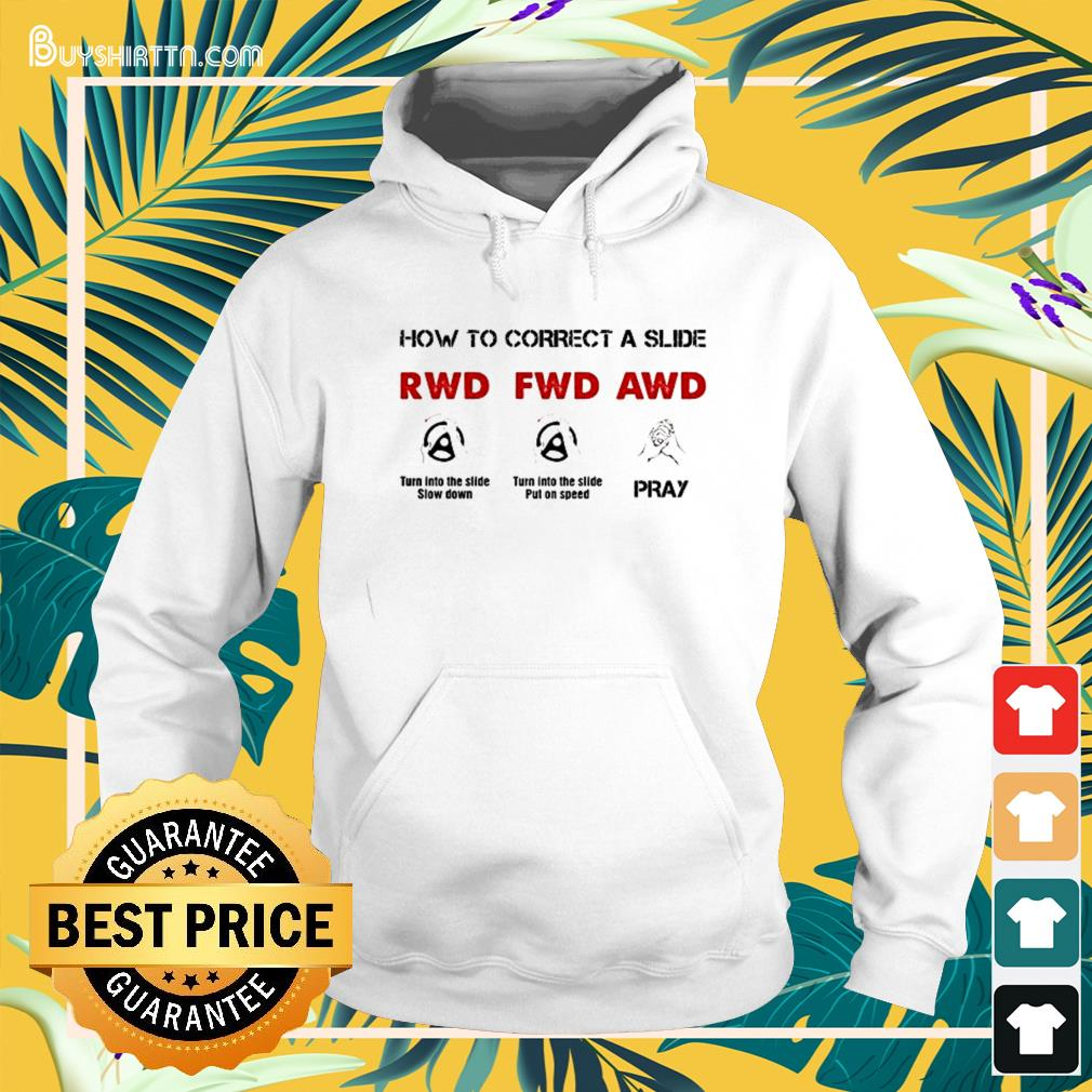 How to correct a slide RWD FWD AWD Hoodie