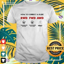 How to correct a slide RWD FWD AWD Shirt