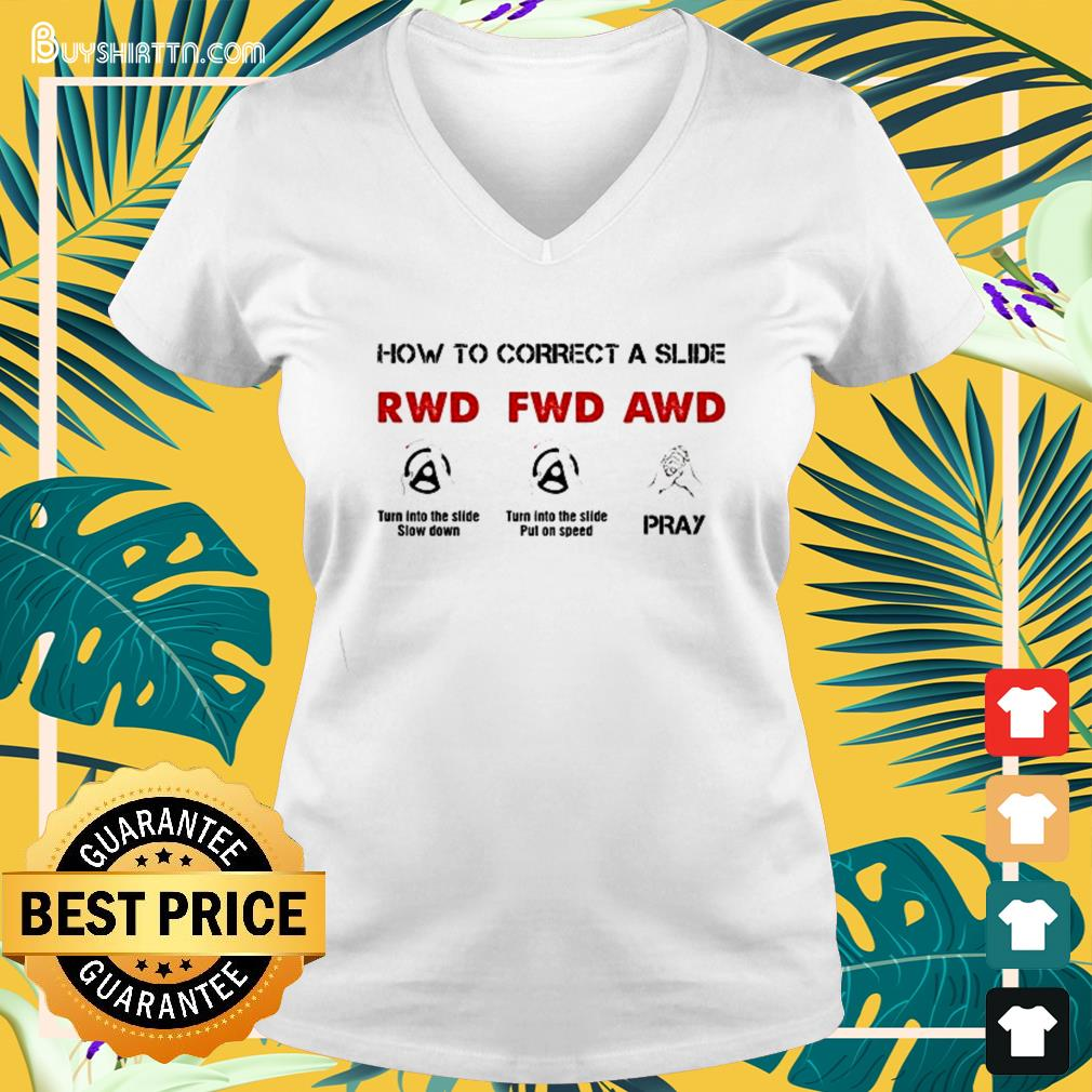 How to correct a slide RWD FWD AWD V-neck t-shirt