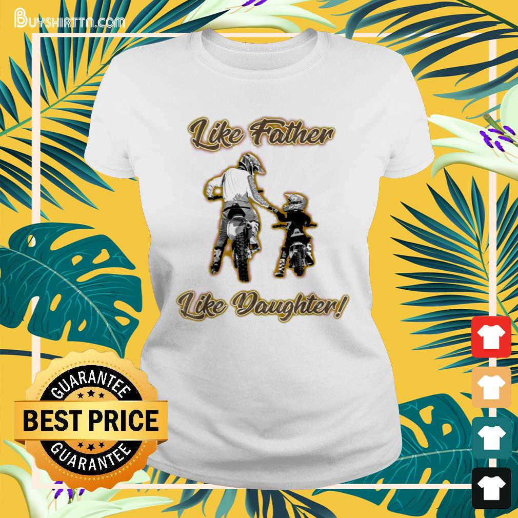 Like father like daughter Father's Day Ladies-tee
