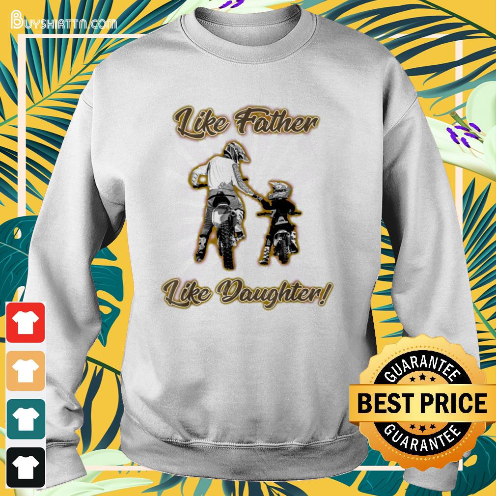 Like father like daughter Father's Day Sweater
