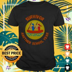 Survivor the another school year ever shirt