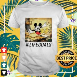 Mickey Mouse life goals shirt