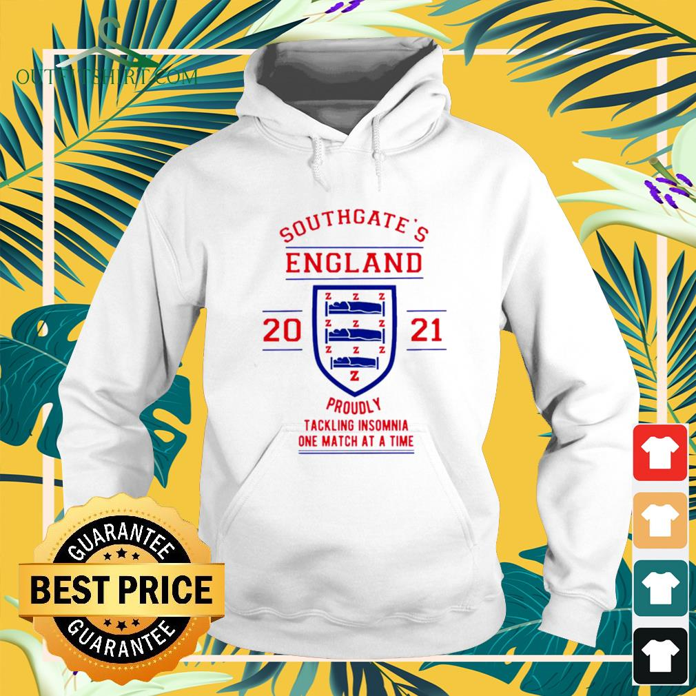 Southgate's England 2021 Proudly tackling insomnia one match at a time hoodie