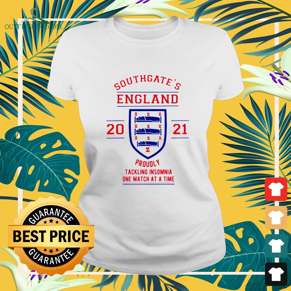 Southgate's England 2021 Proudly tackling insomnia one match at a time ladies-tee