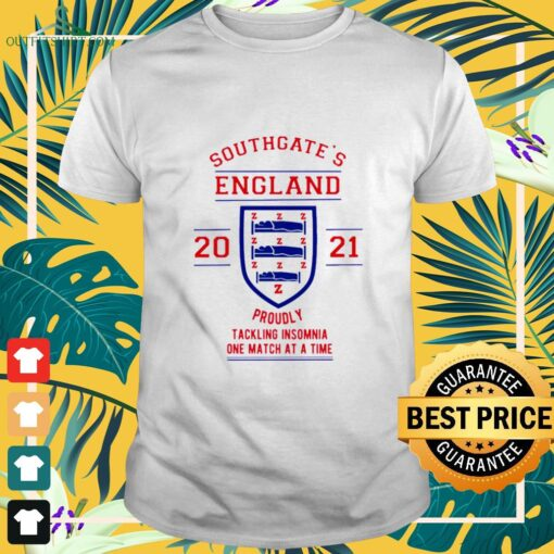 Southgate's England 2021 Proudly tackling insomnia one match at a time shirt