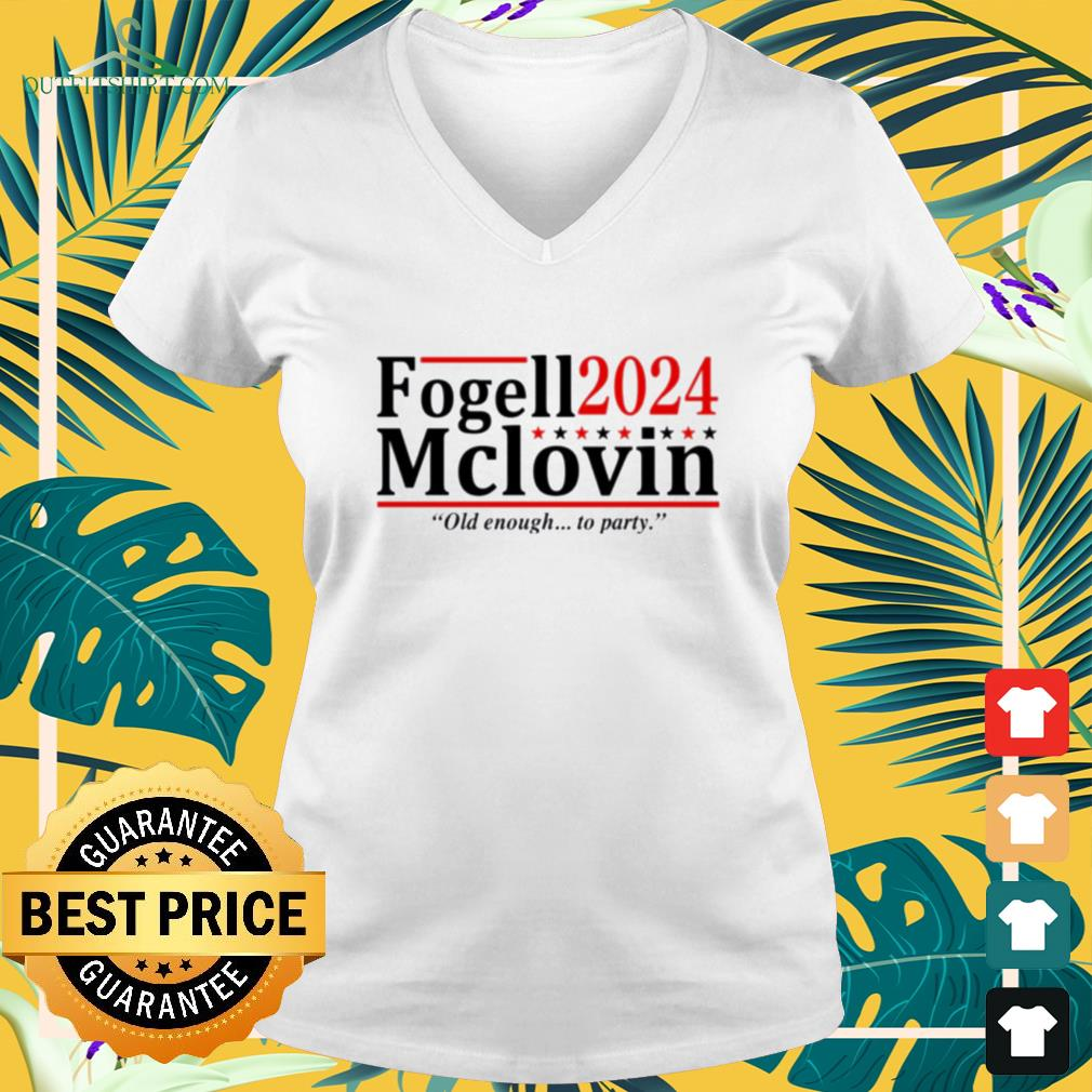 Fogell Mclovin 2024 old enough to party v-neck t-shirt