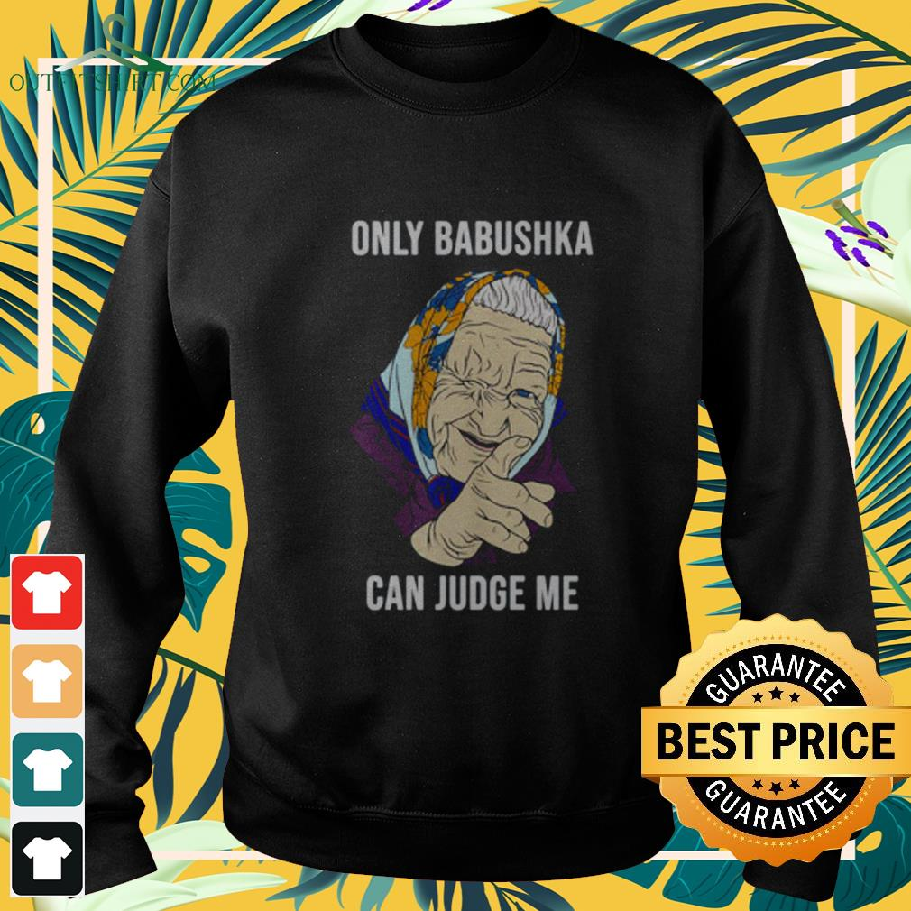 Only Babushka can judge me sweater