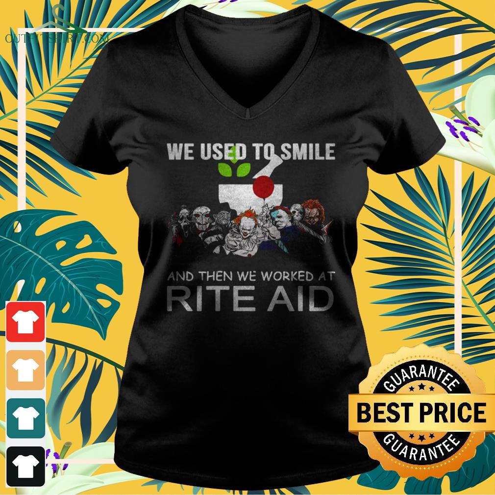 Horror characters we used to smile and then we worked at Rite Aid v-neck t-shirt