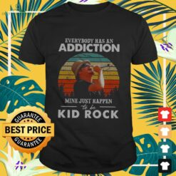 Vintage everybody has an addiction mine just happen to be Kid Rock shirt